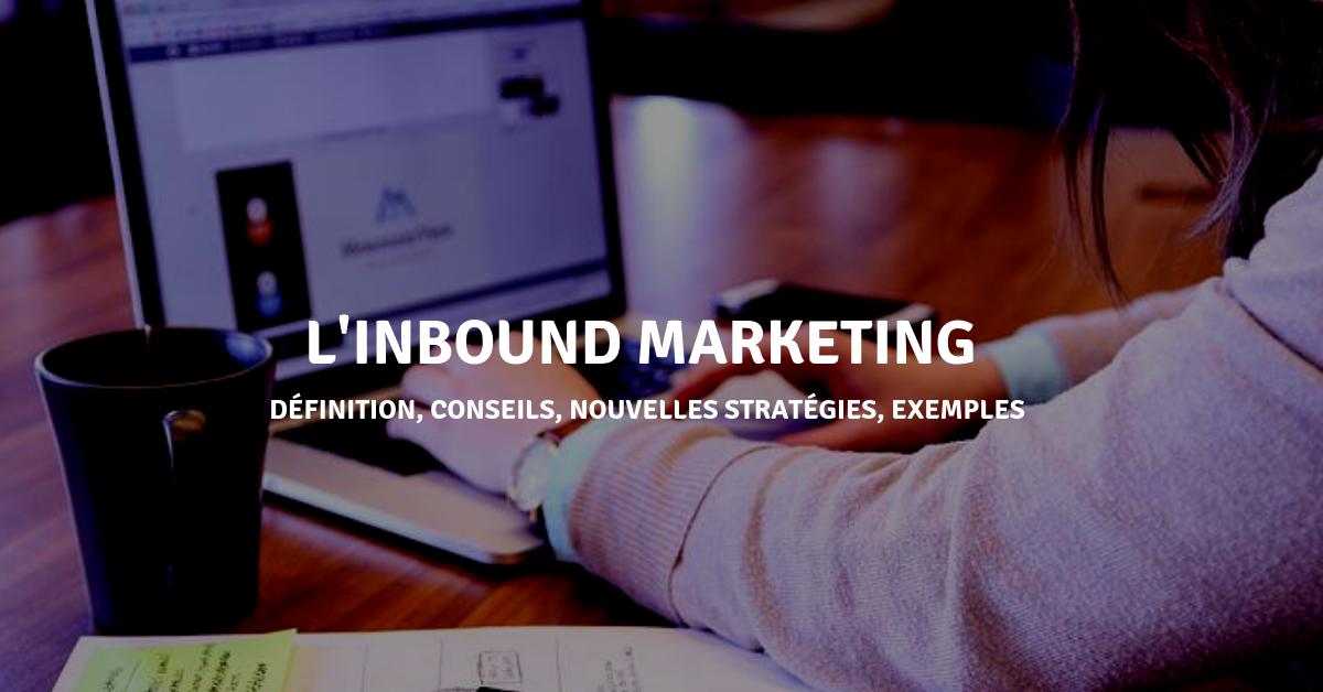 L'inbound marketing pour générer encore plus de leads